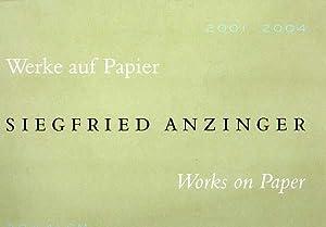 Werke auf Papier / Works on Paper. 30 x 41 cm. 2001 - 2004. Herausgegeben von Siegfried Gohr ...