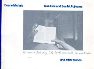 Take One and See Mt. Fujiyama. An other Stories.: Michals, Duane: