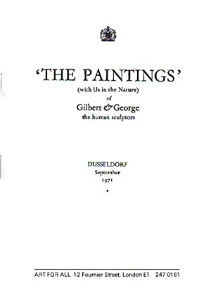 The Paintings (with us in the Nature). Of Gilbert & George, the human sculptors. Düsseldorf, Sept...