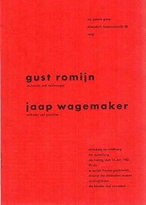 Die Galerie Gunar Düsseldorf zeigt Gust Roijn,: Romijn, Gust [und]