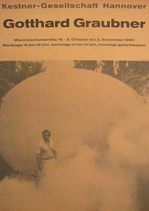 9. Oktober bis 2. November 1969. [Plakat] Kestner-Gesellschaft Hannover.: Graubner, Gotthard: