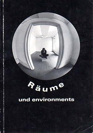 Räume und environments. Heraugegeben vom Städtischen Museum Leverkusen - Schloß ...