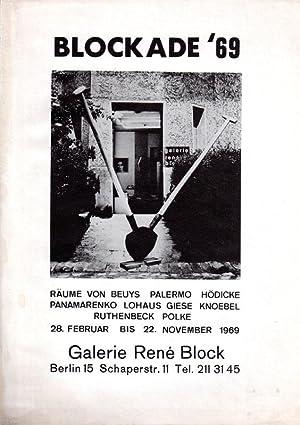 Blockade 69. Räume von Beuys, Palermo, Hödicke, Panamarenko, Lohaus, Giese, Knoebel, ...
