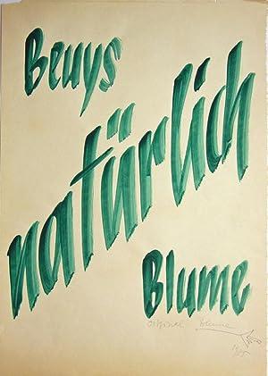 Beuys - Blume - natürlich.: Blume, Bernhard Johannes