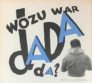 """Wozu war Dada da?"""" - In: UHU.: Huelsenbeck, Richard:"""
