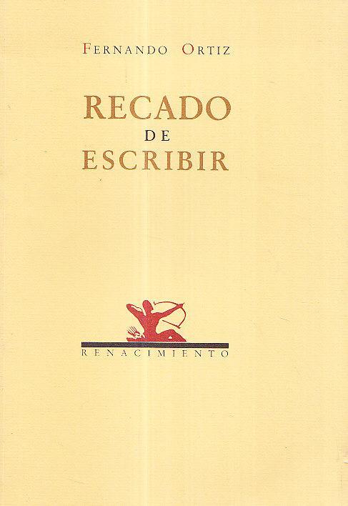 RECADO DE ESCRIBIR - Fernando Ortiz
