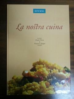 LA NOSTRA CUINA: Emili Piera - Francesc Jarque