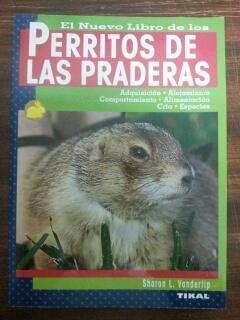 EL NUEVO LIBRO DE LOS PERRITOS DE LAS PRADERAS - Sharon L. Vanderlip