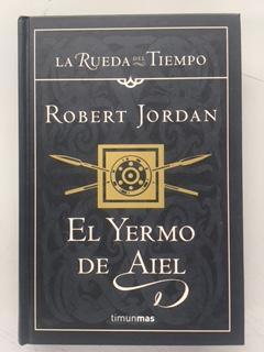 El yermo de aiel / The Eye of the World (Timun mas narrativa) (Spanish Edition)
