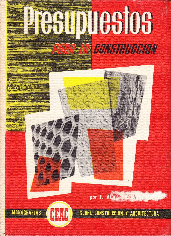 presupuestos para la construccion by felix alvarez martinez