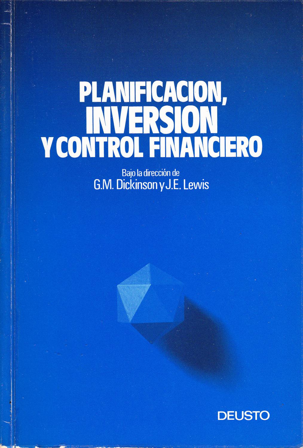 PLANIFICACION, INVERSION Y CONTROL FINANCIERO: G. M. Dickinson y J. E. Lewis
