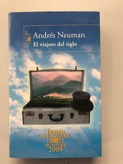 EL VIAJERO DEL SIGLO: Andres Neuman