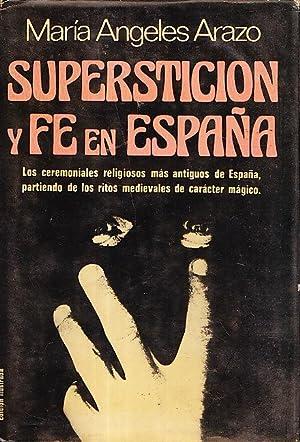 SUPERSTICION Y FE EN ESPAÑA: Maria Angeles Arazo