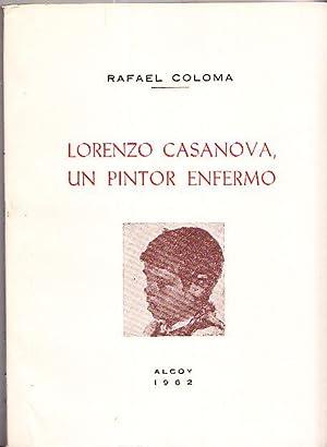LORENZO CASANOVA, UN PINTOR ENFERMO: Rafael Coloma