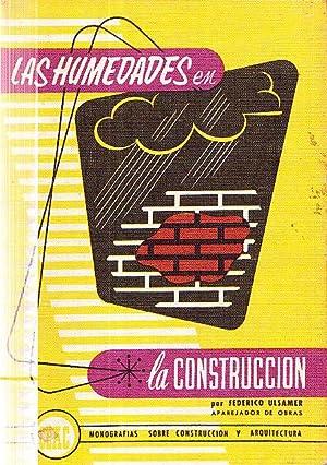 LAS HUMEDADES EN LA CONSTRUCCION: Federico Ulsamer