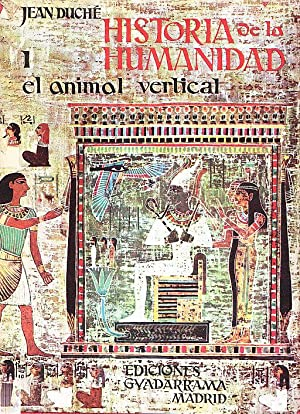 HISTORIA DE LA HUMANIDAD - TOMOS II - III - IV: Jean Duche