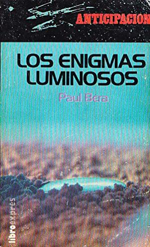 LOS ENIGMAS LUMINOSOS: Paul Bera