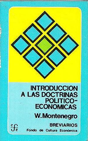 INTRODUCCION A LAS DOCTRINAS POLITICO-ECONOMICAS: Walter Montenegro