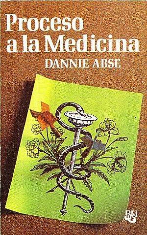 PROCESO A LA MEDICINA: Dannie Abse