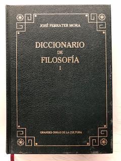 DICCIONARIO DE FILOSOFIA - TOMO I. A- D: Jose Ferrater Mora