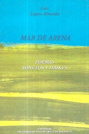 MAR DE ARENA - POEMAS SONETOS Y: Luis Lopez-Almeida