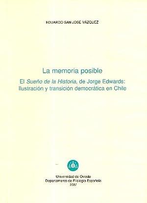 LA MEMORIA POSIBLE - El Sueño de la Historia, de Jorge Edwards: Ilustración y ...