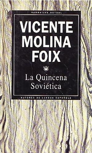 LA QUINCENA SOVIETICA: Vicente Molina Foix