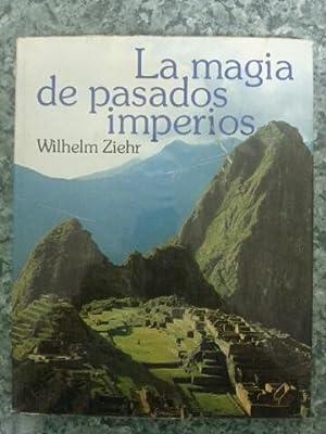 LA MAGIA DE PASADOS IMPERIOS: Wilhelm Ziehr
