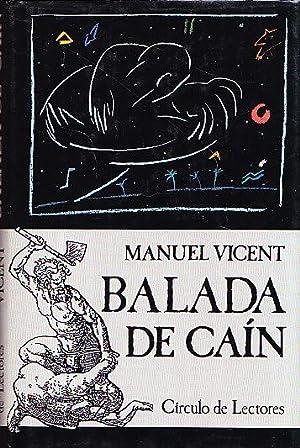 BALADA DE CAIN: Manuel Vicent