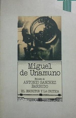 MIGUEL DE UNAMUNO: Antonio Sanchez Barbudo