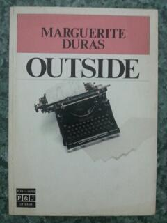 OUTSIDE: Marguerite Duras