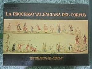 LA PROCESSO VALENCIANA DEL CORPUS: Manuel Sanchis Guarner