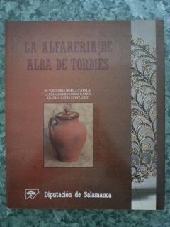 LA ALFARERIA DE ALBA DE TORMES: Mª Victoria Bofill