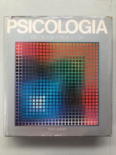 ENCICLOPEDIA DE LA PSICOLOGIA - TOMO 3. PSICOLOGIA Y PEDAGOGIA: Denis Huisman