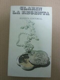 """LA REGENTA: Leopoldo Alas """" CLARIN"""""""