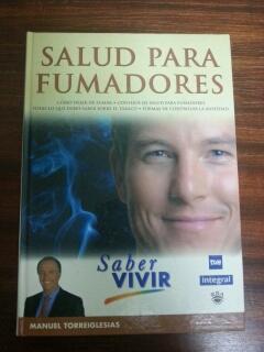 SALUD PARA FUMADORES - SABER VIVIR: Manuel Torreiglesias