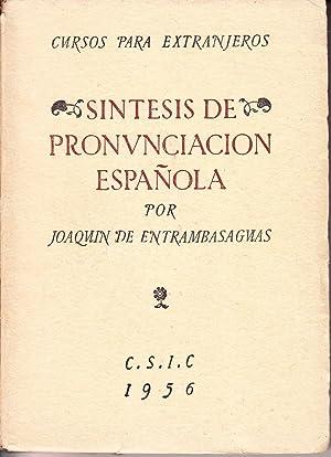 SINTESIS DE PRONUNCIACION ESPAÑOLA: Joaquin de Estrambasaguas