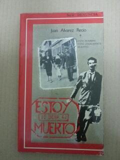 ESTOY MUERTO: Juan Alvarez Recio