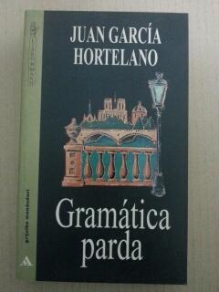 GRAMATICA PARDA: Juan Garcia Hortelano