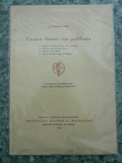 CUATRO GOZOS CON POLIFONIA: Juan Bautista Comes