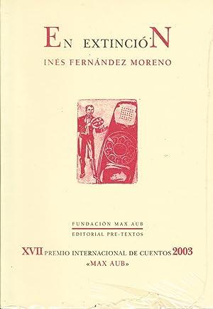 EN EXTINCION: Ines Fernandez Moreno