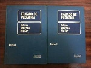 TRATADO DE PEDIATRIA - 2 TOMOS: Nelson - Vaughan - McKay