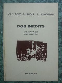 DOS INEDITS: Jordi Bordas I