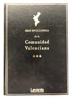 GRAN ENCICLOPEDIA DE LA COMUNIDAD VALENCIANA - Tomo I : A - Ang: Manuel Cerda (Director)