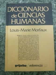 DICCIONARIO DE CIENCIAS HUMANAS: Louis-Marie Morfaux