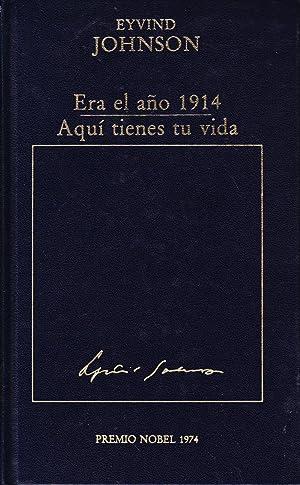 ERA EL AÑO 1914 - AQUI TIENES TU VIDA: Eyvind Johnson