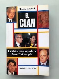 EL CLAN: Raul Heras