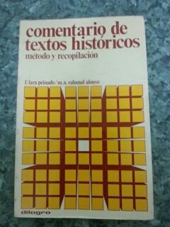 COMENTARIOS DE TEXTOS HISTORICO (METODO Y RECOPILACION): Federico Lara Peinado
