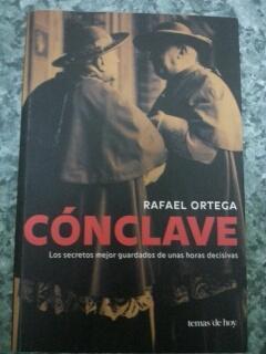 CONCLAVE - Los secretos mejor guardados de: Rafael Ortega