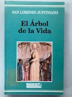 EL ARBOL DE LA VIDA - Tomo: San Lorenzo Justiniano